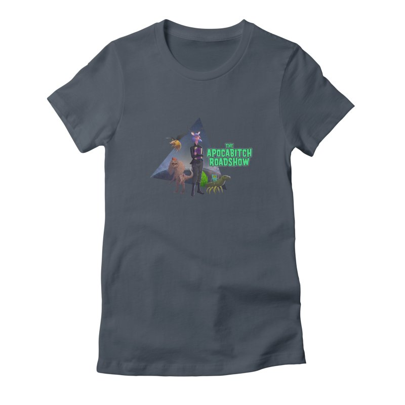 The Apocabitch Roadshow Women's T-Shirt by Funked