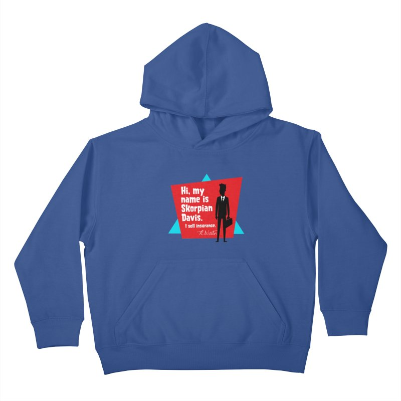 Hi, my name is Skorpian Davis. I sell insurance. Kids Pullover Hoody by Funked