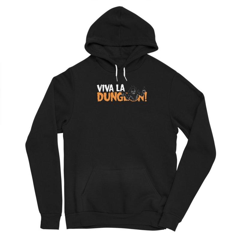 Viva La Dungeon! Men's Pullover Hoody by Funked