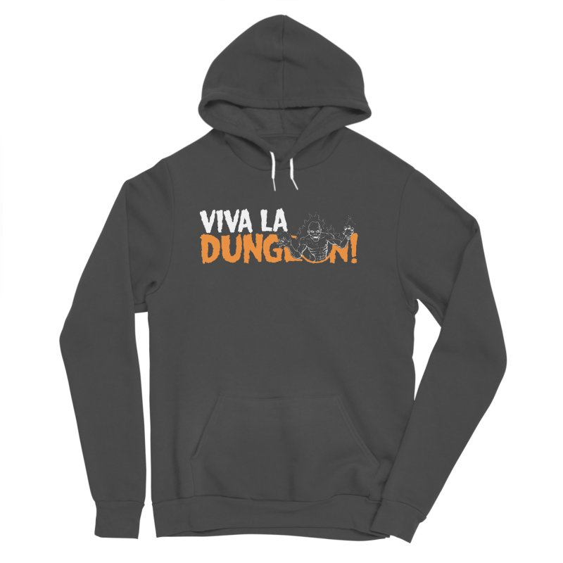 Viva La Dungeon! Women's Sponge Fleece Pullover Hoody by Funked