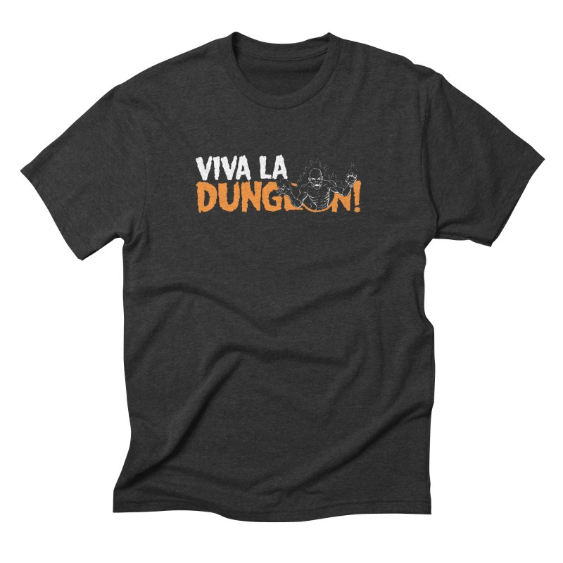 Viva La Dungeon! Men's Triblend T-Shirt by Funked