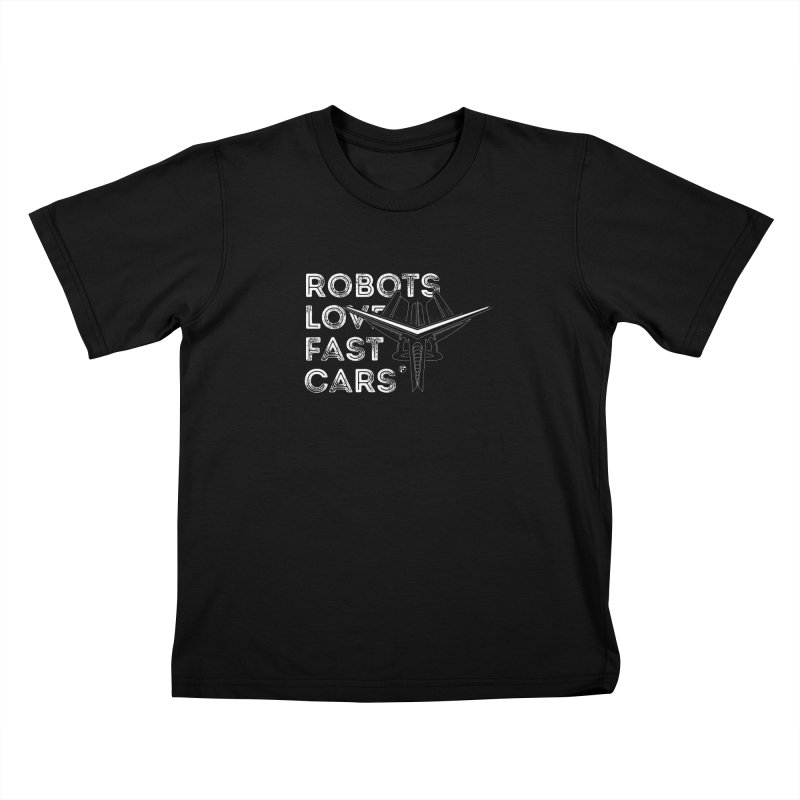 Robots Love Fast Cars (featuring Ren) Kids T-shirt by Funked