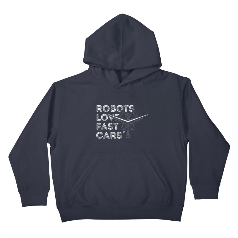 Robots Love Fast Cars (featuring Ren) Kids Pullover Hoody by Funked