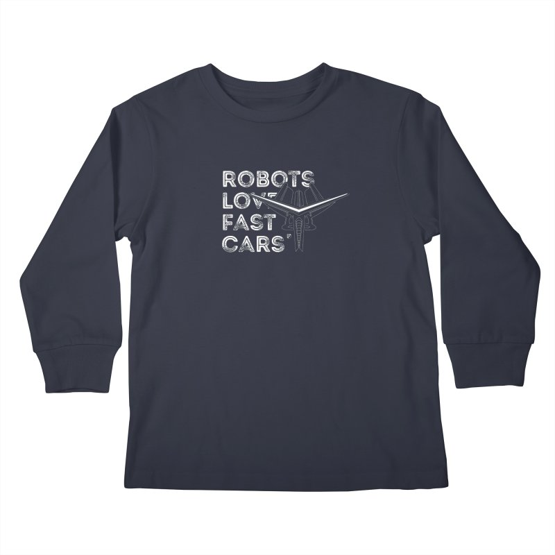 Robots Love Fast Cars (featuring Ren) Kids Longsleeve T-Shirt by Funked