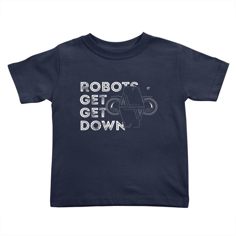 Robots Get Get Down (featuring Motek) Kids Toddler T-Shirt by Funked