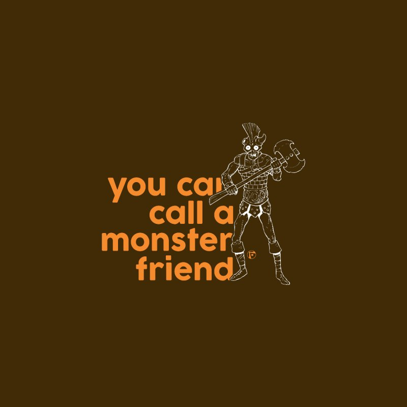 You can call a monster friend. by Funked