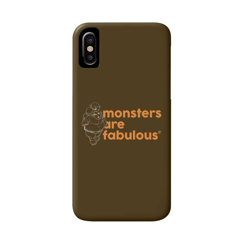 Monsters are fabulous. Accessories Phone Case by Funked
