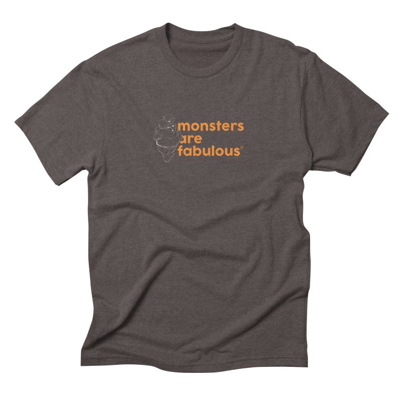 Monsters are fabulous. Men's Triblend T-shirt by Funked