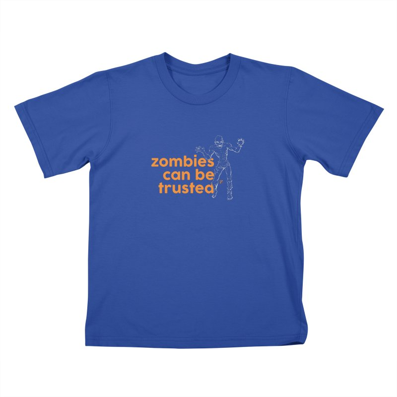 Zombies can be trusted. Kids T-Shirt by Funked