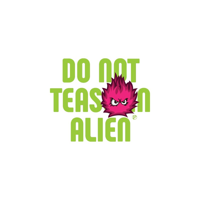 Do not tease an alien. Women's Racerback Tank by Funked