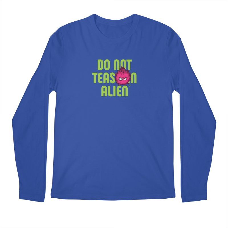 Do not tease an alien. Men's Regular Longsleeve T-Shirt by Funked