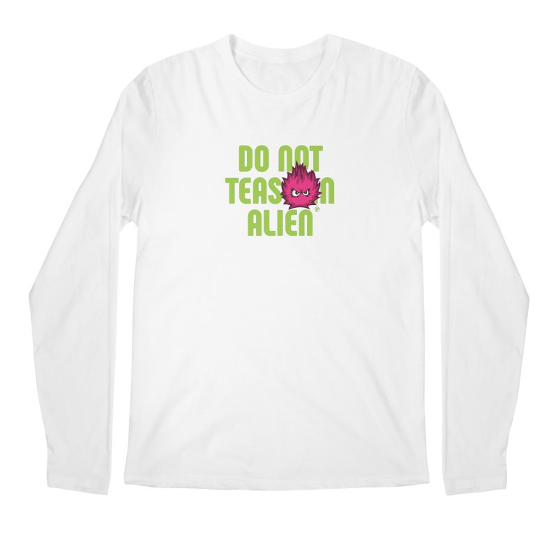 Do not tease an alien. in Men's Regular Longsleeve T-Shirt White by Funked