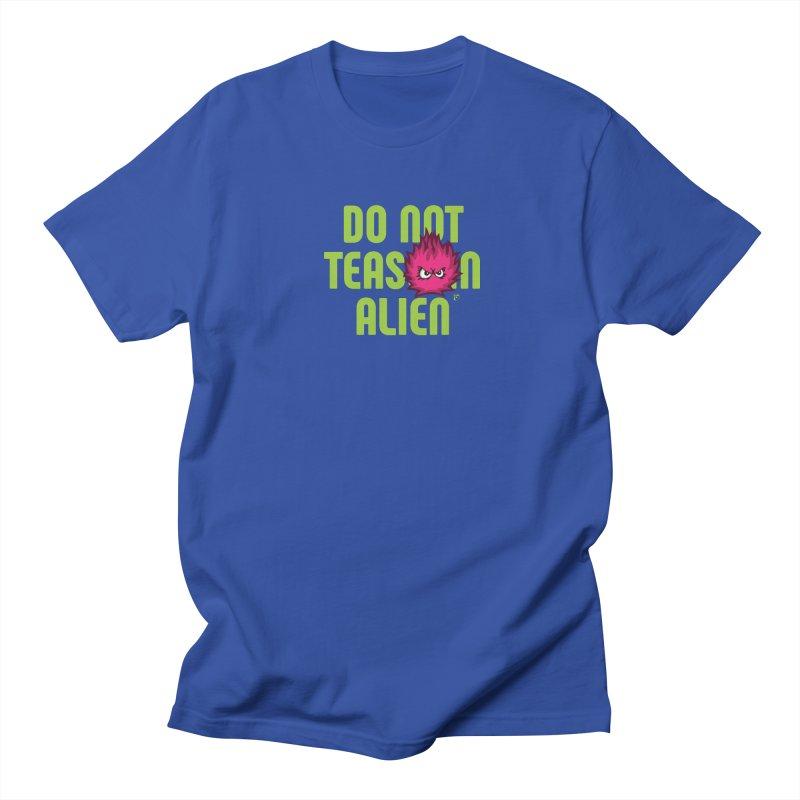 Do not tease an alien. Men's Regular T-Shirt by Funked