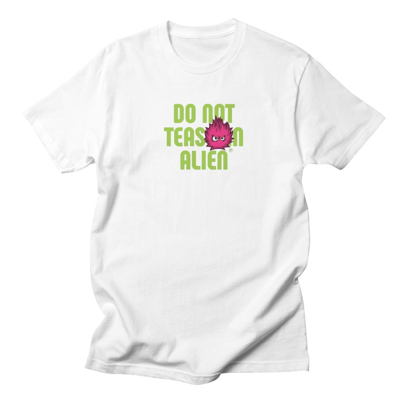 Do not tease an alien. Men's T-Shirt by Funked
