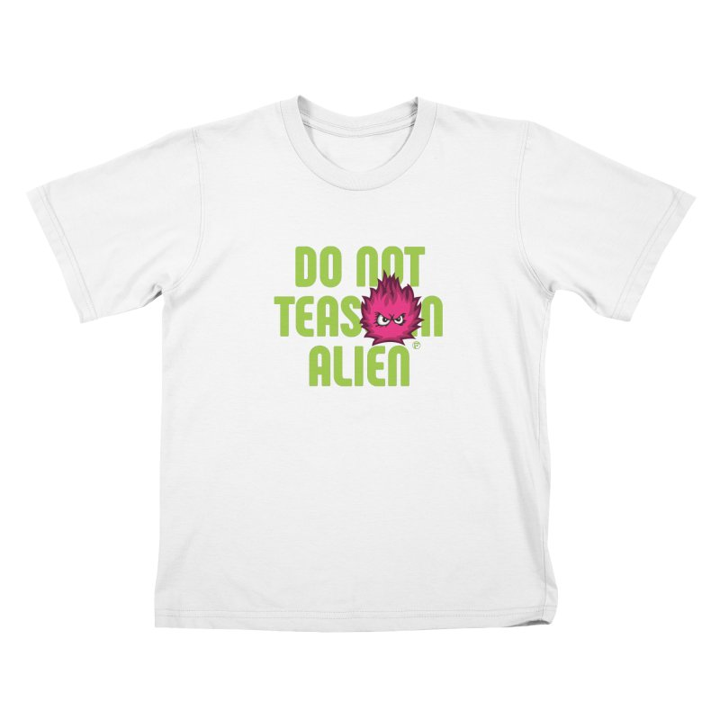 Do not tease an alien. Kids T-Shirt by Funked