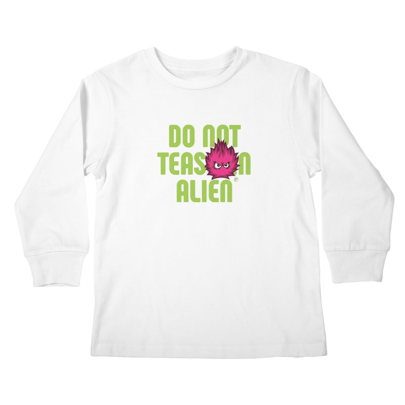Do not tease an alien. Kids Longsleeve T-Shirt by Funked