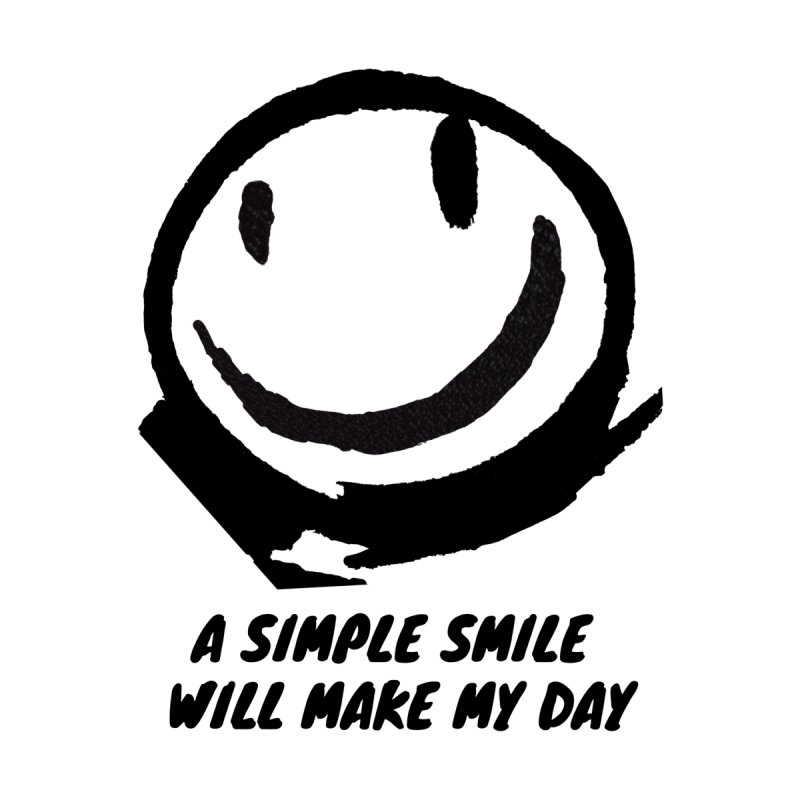 A simple smile will make my day Women's T-Shirt by funkitshirt