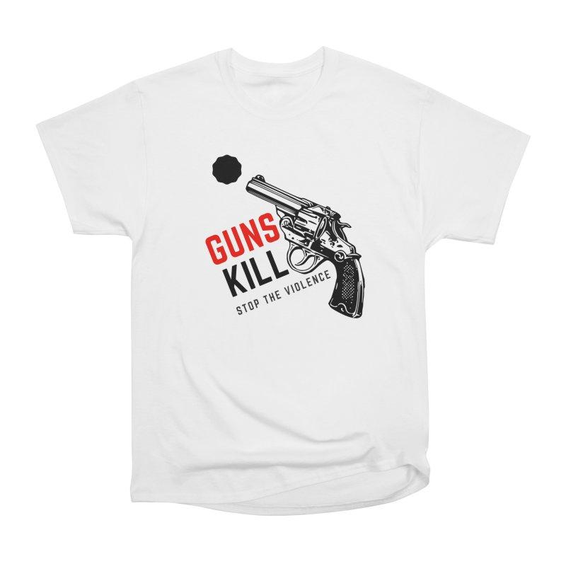 Guns kill in Women's Heavyweight Unisex T-Shirt White by funkitshirt