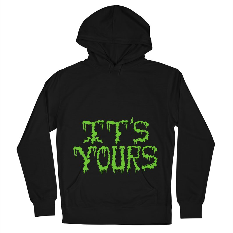 It's Yours Men's Pullover Hoody by funnyfuse's Artist Shop