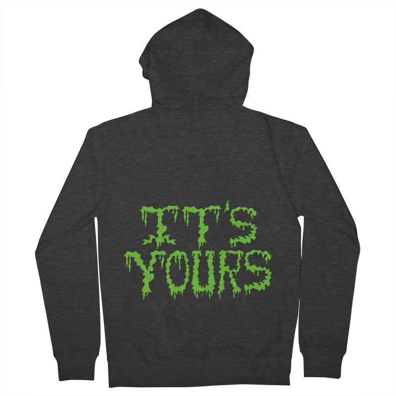 It's Yours Men's Zip-Up Hoody by funnyfuse's Artist Shop