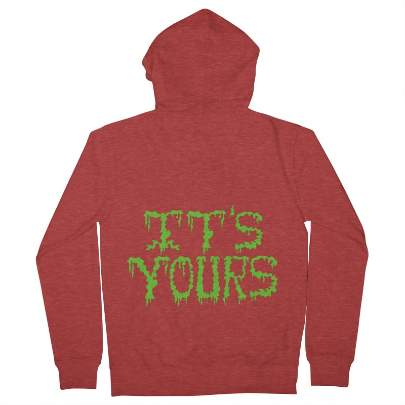 It's Yours Men's Zip-Up Hoody by funnyfuse's Artist Shop