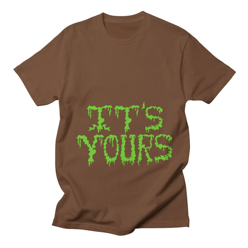 It's Yours Men's Regular T-Shirt by funnyfuse's Artist Shop