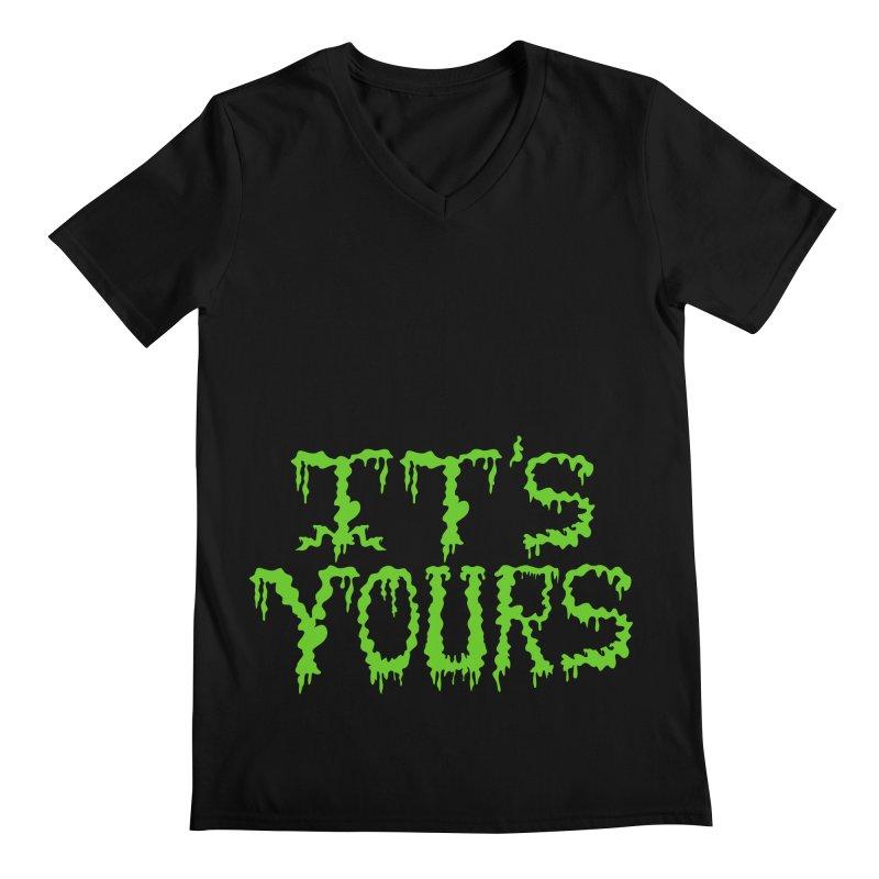 It's Yours Men's V-Neck by funnyfuse's Artist Shop