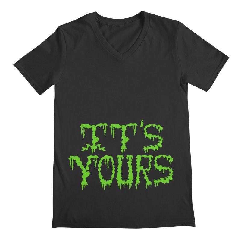 It's Yours Men's Regular V-Neck by funnyfuse's Artist Shop