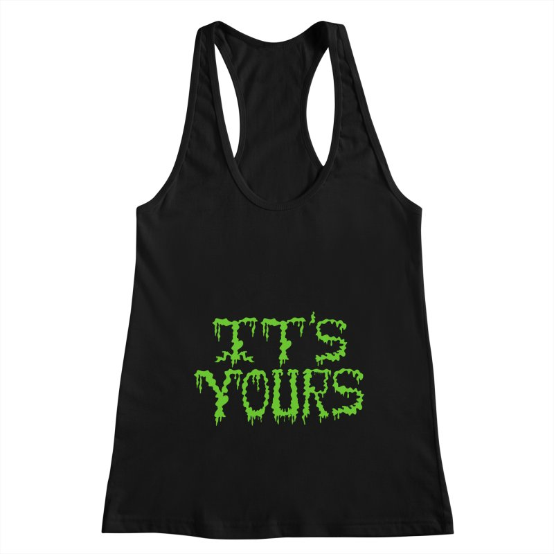 It's Yours Women's Tank by funnyfuse's Artist Shop