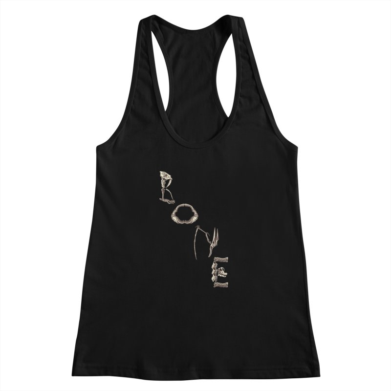 Bone Women's Racerback Tank by funnyfuse's Artist Shop