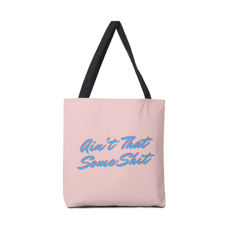 Ain't That Some Shit Accessories Bag by Fun Things to Wear