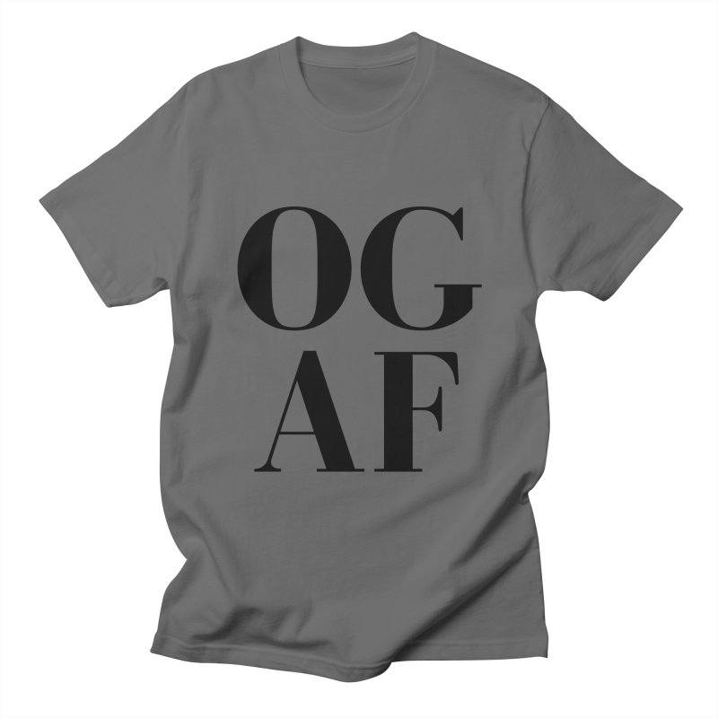 OG AF Women's T-Shirt by Fun Things to Wear