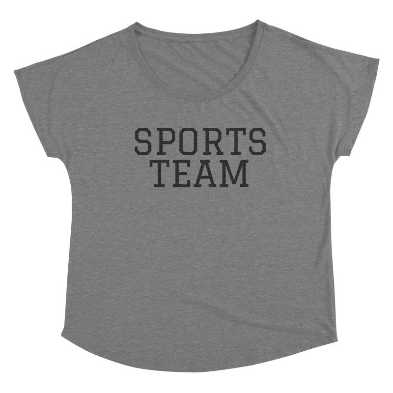 Go Team! Women's Scoop Neck by Fun Things to Wear