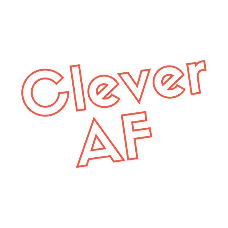 Clever AF Accessories Mug by Fun Things to Wear