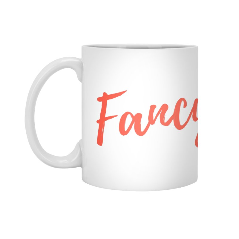 Fancy Accessories Mug by Fun Things to Wear