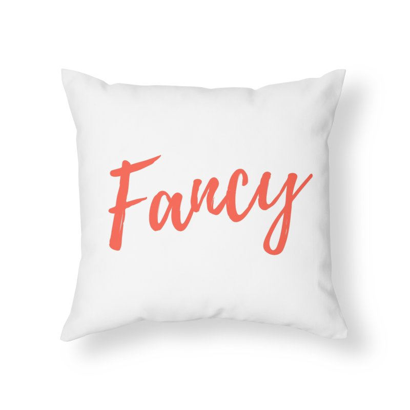 Fancy Home Throw Pillow by Fun Things to Wear