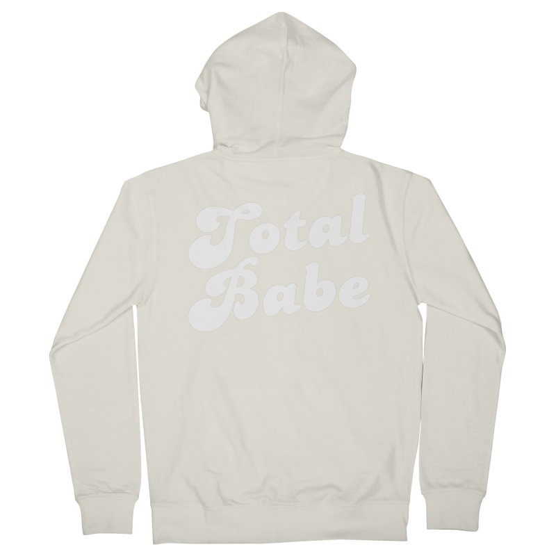 Total Babe Men's Zip-Up Hoody by Fun Things to Wear