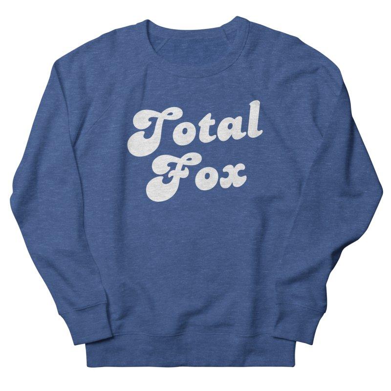 Total Fox Men's Sweatshirt by Fun Things to Wear