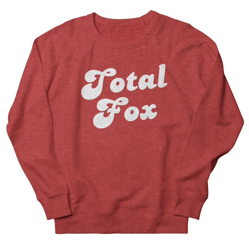 Total Fox Men's French Terry Sweatshirt by Fun Things to Wear