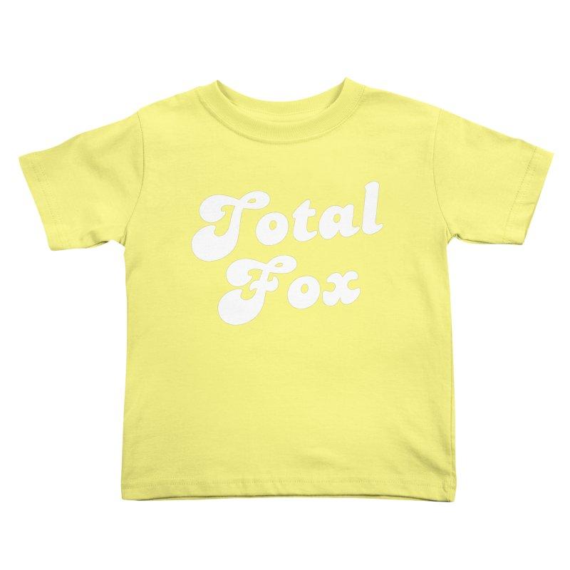 Total Fox Kids Toddler T-Shirt by Fun Things to Wear