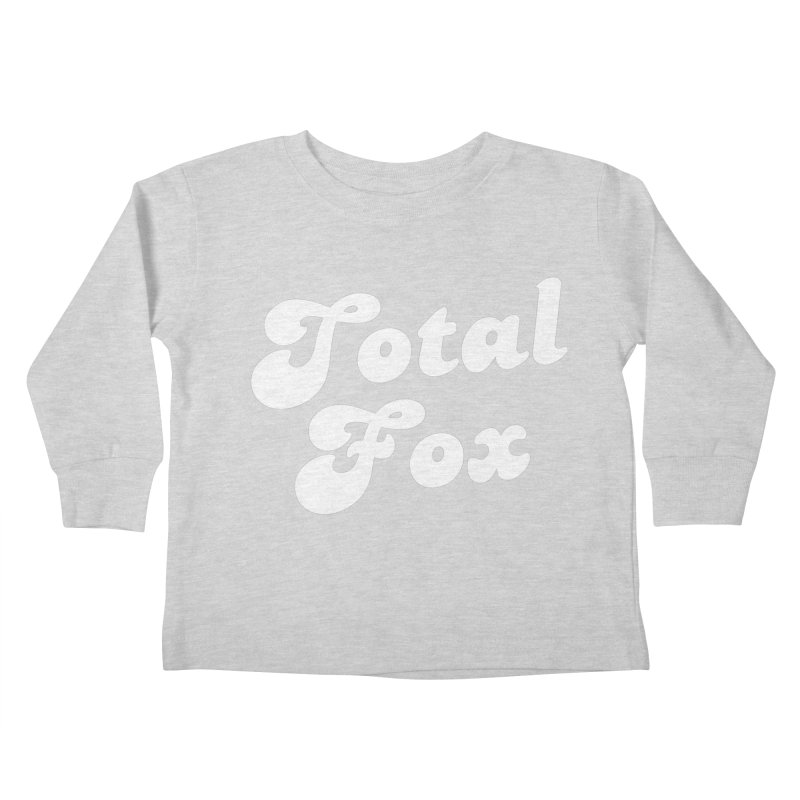 Total Fox Kids Toddler Longsleeve T-Shirt by Fun Things to Wear