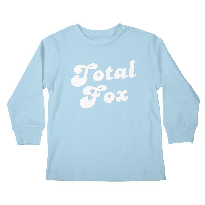 Total Fox Kids Longsleeve T-Shirt by Fun Things to Wear
