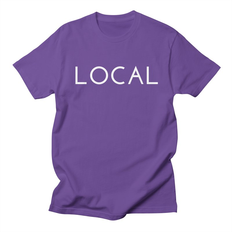 Local Men's Regular T-Shirt by Fun Things to Wear
