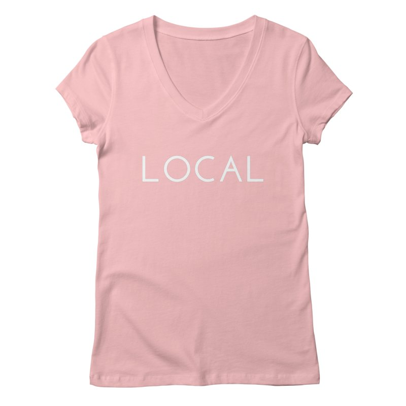 Local Women's Regular V-Neck by Fun Things to Wear