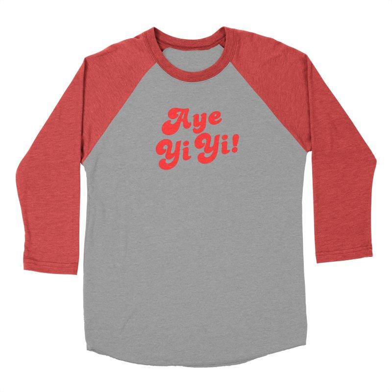 Aye Yi Yi! Men's Longsleeve T-Shirt by Fun Things to Wear