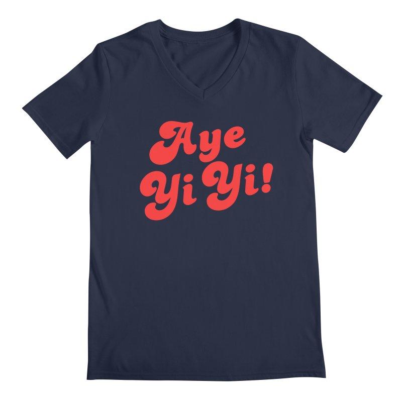 Aye Yi Yi! Men's V-Neck by Fun Things to Wear