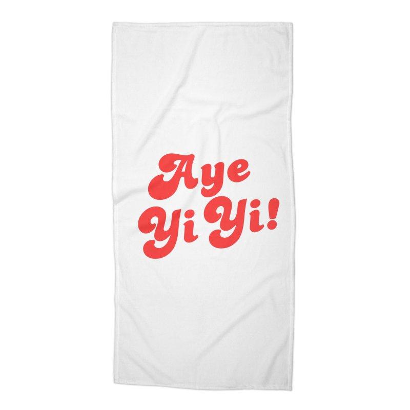 Aye Yi Yi! Accessories Beach Towel by Fun Things to Wear