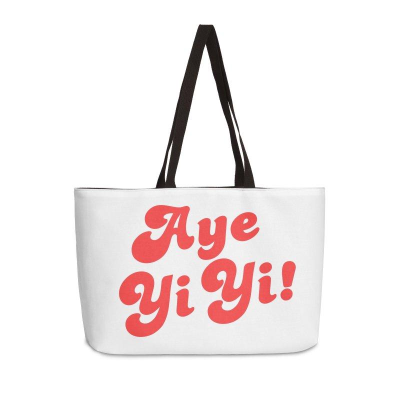 Aye Yi Yi! Accessories Weekender Bag Bag by Fun Things to Wear