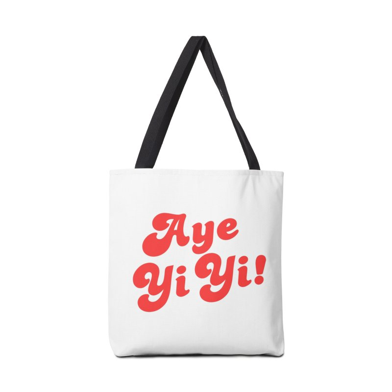 Aye Yi Yi! Accessories Tote Bag Bag by Fun Things to Wear