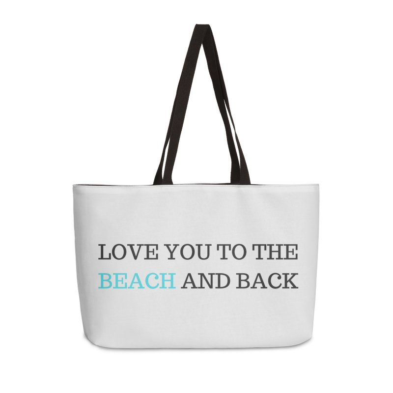 Beach and Back Accessories Weekender Bag Bag by Fun Things to Wear